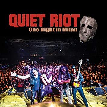 QUIET RIOT – One night in Milan