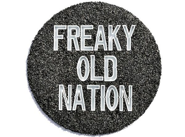 FREAKY OLD NATION – Freaky Old Nation