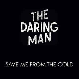 The Daring Man, le single