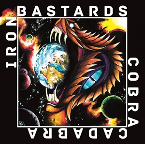 IRON BASTARDS – Cobra Cadabra