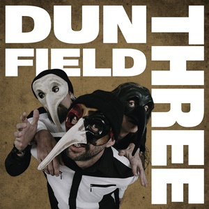 DUN FIELD THREE – s/t