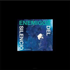 ENEMIGOS DEL SILENCIO – Lost In Space