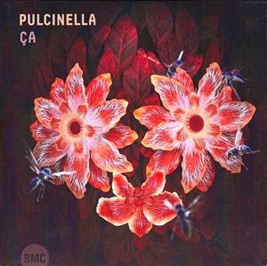 PULCINELLA – Ca (ça)