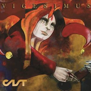 CAST – Vigesimus