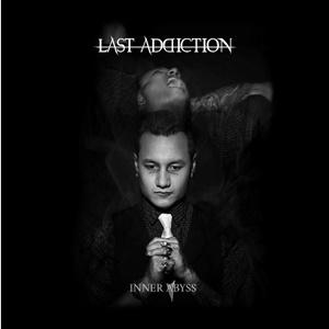 LAST ADDICTION – Inner Abyss