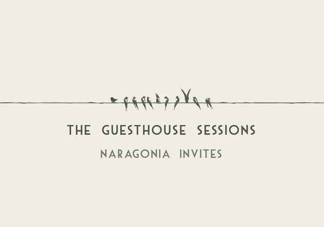 NARAGONIA – The Guesthouse sessions