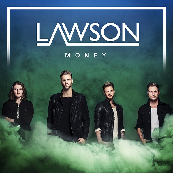 Lawson, new song 'Money'