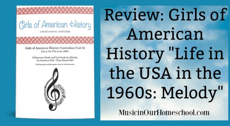 """Review: Girls of American History """"Life in the USA in the 1960s: Melody"""""""