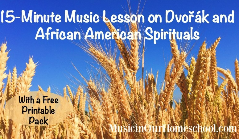 15-Minute Music Lesson on Dvořák and African American Spirituals