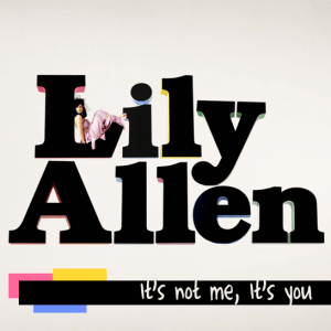Lily Allen - It's Not You, It's Me - Fanmade Album Art