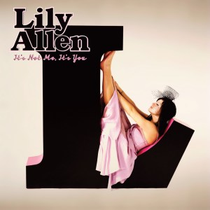 Lily Allen - It's Not Me It's You