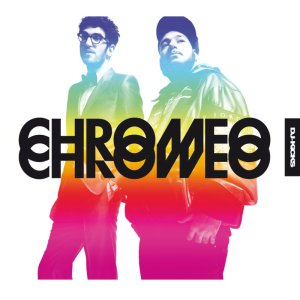 DJ KiCKS + Chromeo