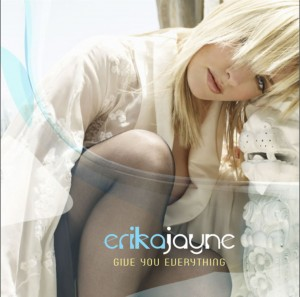 Erika Jayne - Give You Everything