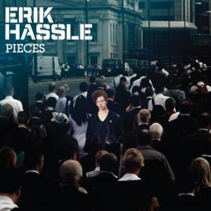 Erik Hassle - Pieces