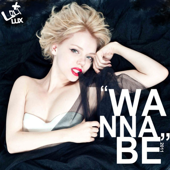Hot Video Alert: Loli Lux - Wannabe