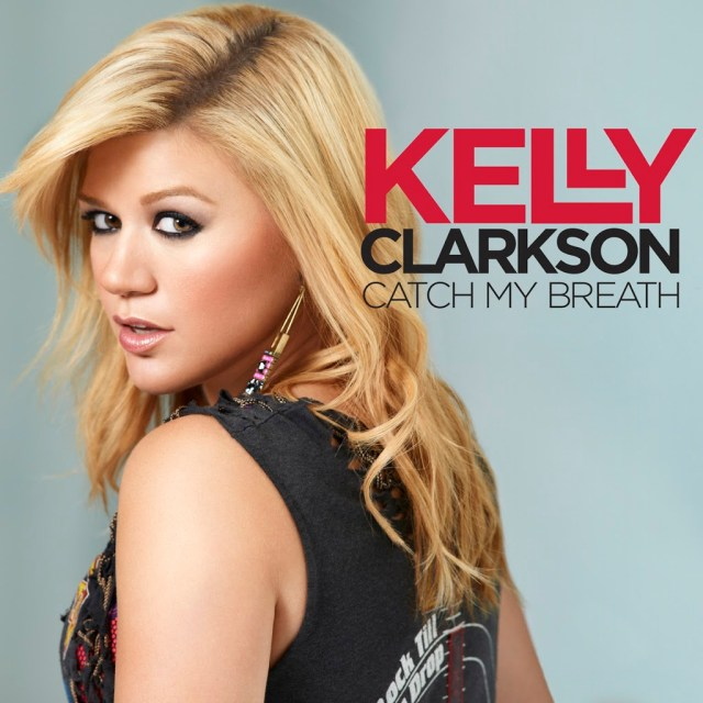 Kelly Clarkson | Catch My Breath