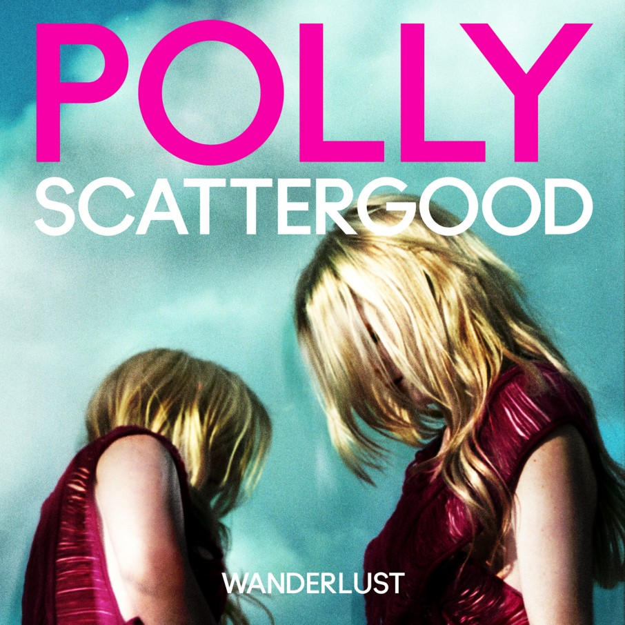 [Review] Polly Scattergood - Wanderlust