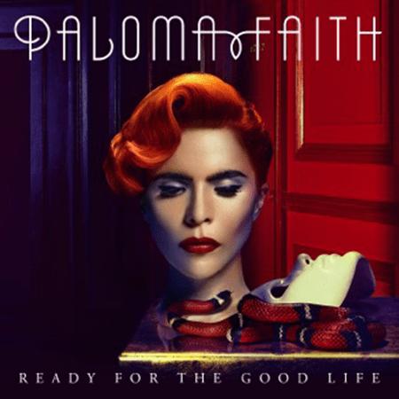 Paloma Faith - Ready For The Good Life