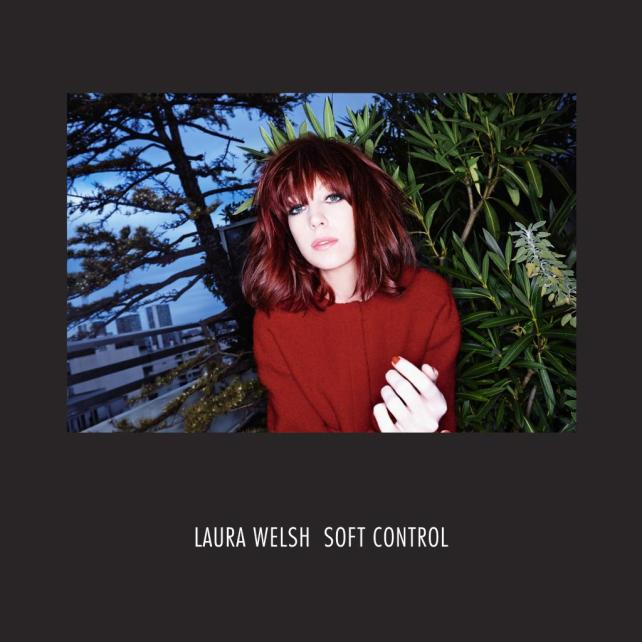 Laura Welsh Announces Debut Album, Soft Control