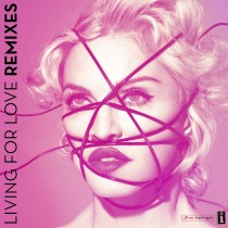Win a copy of Madonna's Living For Love, Remix EP
