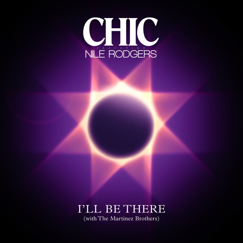 Win the new single from CHIC feat. Nile Rodgers, I'll Be There
