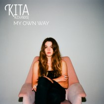 """My Own Way,"" the debut single from 19 year-old Aussie singer/songwriter Kita Alexander is out now!"