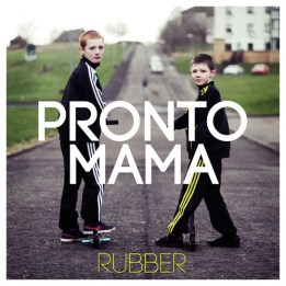 Rubber Pronto Mama