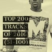 TOP 200 TRACKS OF 2016 (51-100)