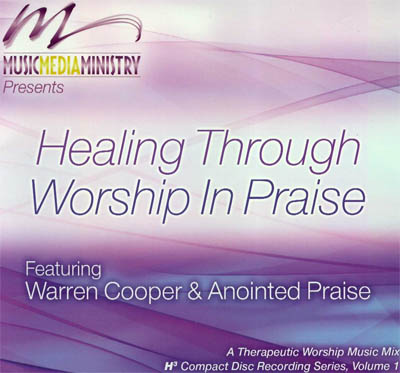 Healing Through Worship In Praise Cd Cover