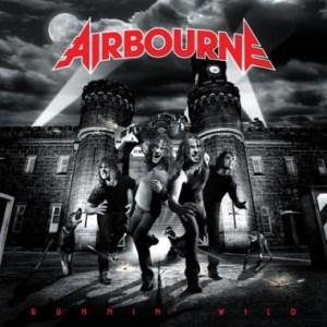 Airbourne - Runnin' Wild (2007) - Très haute dose d'électricité