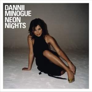 Dannii Minogue - Neon Nights