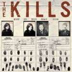 The Kills – Keep On Your Mean Side