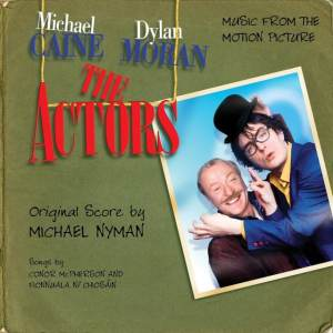 The Michael Nyman Band - The Actors OST