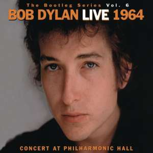 Bob Dylan - The Bootleg Series Volume 6