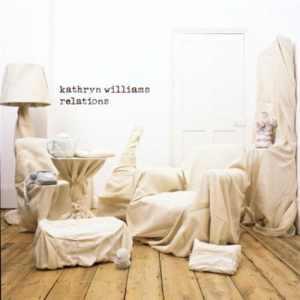 Kathryn Williams – Relations