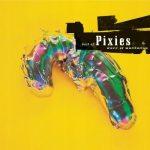 Pixies – Wave Of Mutilation: Best Of