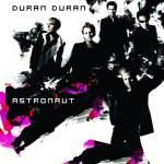 Duran Duran – Astronaut