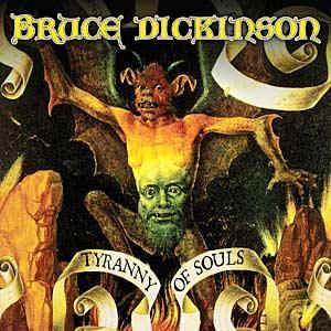 Bruce Dickinson – Tyranny Of Souls