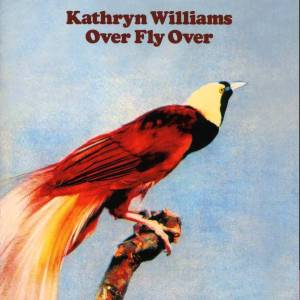 Kathryn Williams – Over Fly Over
