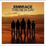 Embrace – This New Day