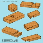 Stereolab – Fab Four Suture