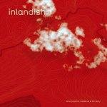 Hans-Joachim Roedelius & Tim Story – Inlandish