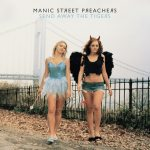 Manic Street Preachers – Send Away The Tigers