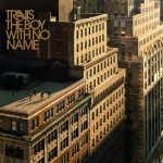 Travis – The Boy With No Name