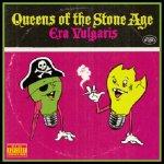 Queens Of The Stone Age – Era Vulgaris