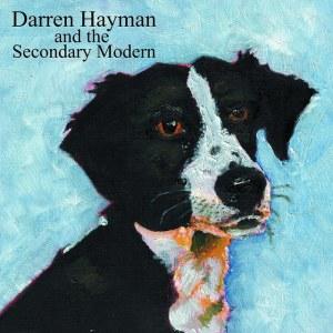 Darren Hayman - And The Secondary Modern