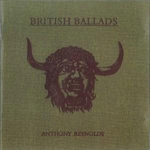 Anthony Reynolds - British Ballads