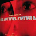 Primal Scream – Beautiful Future