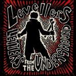 Levellers – Letters From The Underground