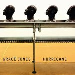 Grace Jones – Hurricane